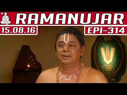 Ramanujar-Epi-314-15-08-2016-Kalaignar-TV