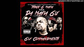 Da Mafia 6ix   ' Beacon N Blender '   6ix Commandments Three 6 Mafia