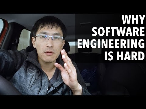 Why Software Engineering Is Hard