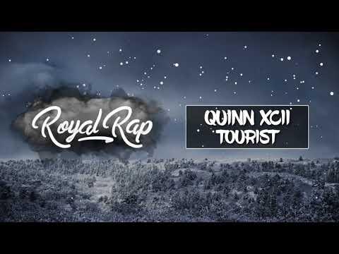 Quinn XCII - Tourist
