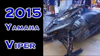 4. 2015 Yamaha Viper S-TX DX at the HSF Snow Show 2014