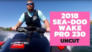 4. The Watercraft Journal Uncut: 2018 Sea-Doo Wake Pro 230