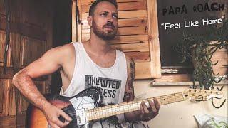 Papa Roach - Feel Like Home (Guitar Cover)