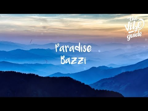 Bazzi - Paradise (Lyrics)