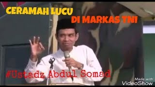 Video CERAMAH LUCU di Markas TNI , Para TNI Tak Mampu Menahan Tawa Karena Ustadz Abdul Somad .... MP3, 3GP, MP4, WEBM, AVI, FLV Oktober 2017