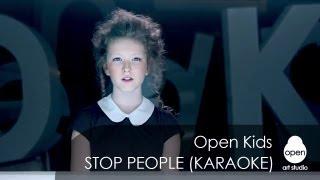 Open Kids - Stop People! (Official Instrumental Version)