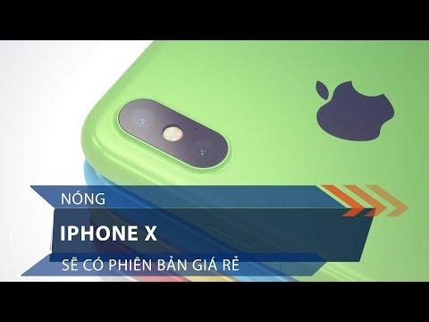 Nóng: iPhone X sẽ có phiên bản giá rẻ | VTC1 - Thời lượng: 53 giây.