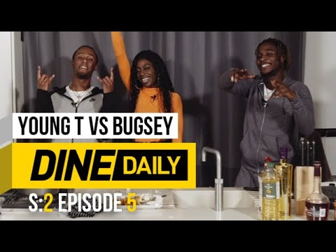 Young T vs Bugsey – Dine Daily [S2:E5] | GRM Daily