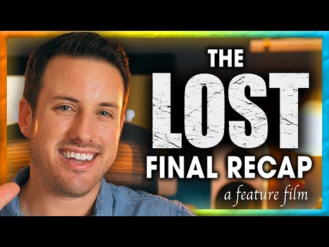 LOST Explained || The Final Recap  || 10 Years Later