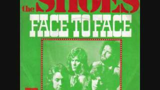 The Shoes-Face To Face (1974)