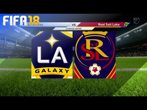 FIFA 18 - LA Galaxy Vs. Real Salt Lake @ StubHub Center