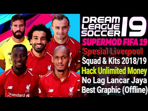 Download Dream League Soccer 18 Mod Liverpool Update 2018/2019 | Hack Unlimited Money Apk | Fifa 19