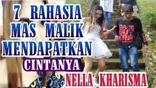Video 7 Rahasia mas Malik Mendapatkan cintanya nella kharisma MP3, 3GP, MP4, WEBM, AVI, FLV Januari 2018