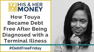 How Touya Became Debt Free After Being Diagnosed with a Terminal Illness