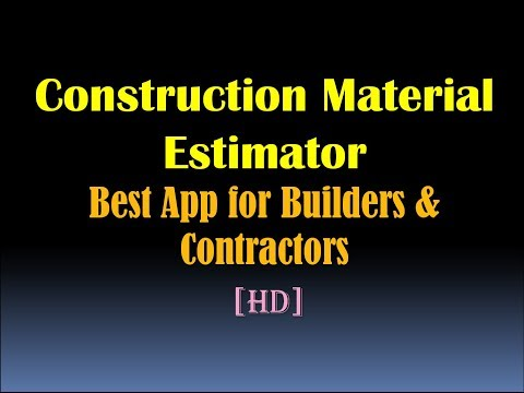 Construction Material Estimator (Best App for Builders and Contractors) [HD]