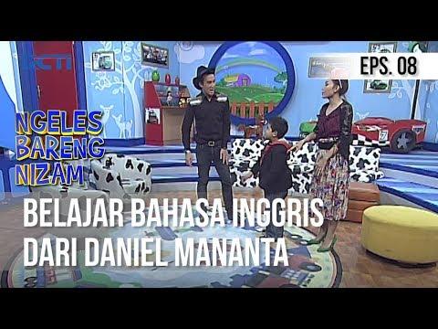 NGELES BARENG NIZAM - Belajar Bahasa Inggris Dari Daniel Mananta | Episode 08
