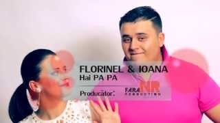 FLORINEL & IOANA -  HAI PA PA -  VIDEO ORIGINAL 2013