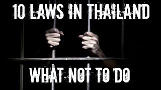Video 10 LAWS IN THAILAND TO BE AWARE OF! MP3, 3GP, MP4, WEBM, AVI, FLV Mei 2019