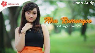 Download Lagu Jihan Audy - Aku Rumongso [OFFICIAL M/V] Mp3