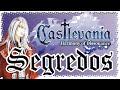 Castlevania Harmony Of Dissonance Segredos Secrets