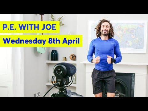 PE With Joe | Wednesday 8th April 2020