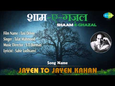 Video Jayen To Jayen Kahan | Shaam-E-Ghazal | Taxi Driver | Talat Mahmood download in MP3, 3GP, MP4, WEBM, AVI, FLV January 2017