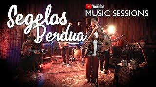 Fourtwnty - Segelas Berdua (Youtube Music Sessions)