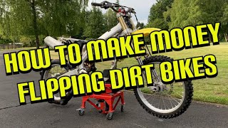Video How To Make Money Flipping Dirt Bikes Part 1 MP3, 3GP, MP4, WEBM, AVI, FLV Juni 2019