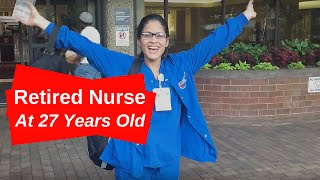 Retired Nurse at 27 Years Old