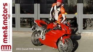 8. 2003 Ducati 999 Review