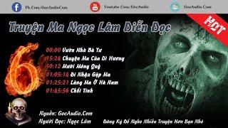 Những Truyện Ma Kinh Dị Hay Nhất Định Phải Nghe Của MC Ngọc Lâm | GocAudio