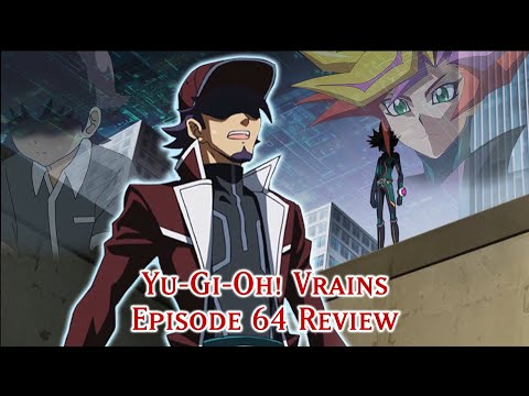 Yu-Gi-Oh VRains: Episode 64 REVIEW
