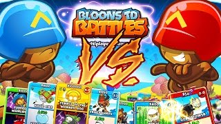 BLOONS CARD BATTLE 1VS1 *BEST STRATEGY EVER*  - BLOONS TOWER DEFENSE BATTLES!