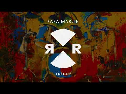 Papa Marlin, Max Freeze - That That That (Original Mix)