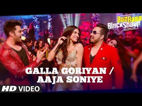 Download GALLA GORIYAN - AAJA SONIYE (Video Song) | Kanika Kapoor, Mika Singh | Baa Baaa Black Sheep hd file 3gp hd mp4 download videos