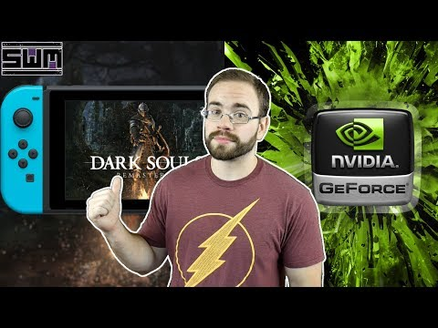 Dark Souls Switch Dated, But Does Anyone Still Care? Nvidia Teases New Video Cards! | News Wave