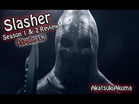 "Netflix's ""Slasher"" Season 1 & 2 Review + Thoughts (SPOILERS!!!!) with AkatsukiAkuma"