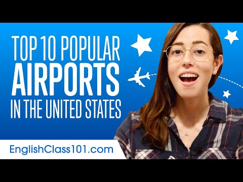 Top 10 Popular Airports In The United States