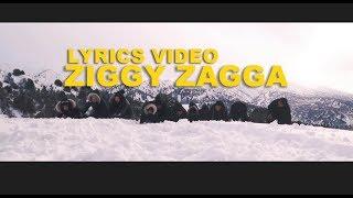 Video ZIGGY ZAGGA - OFFICIAL LYRICS VIDEO (including BTS Scenes) MP3, 3GP, MP4, WEBM, AVI, FLV Maret 2019