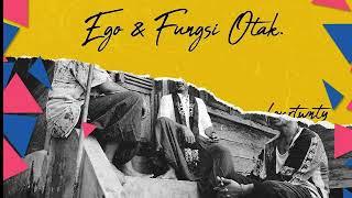 Fourtwnty- Ego & Fungsi otak Full Album