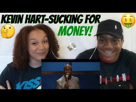 Kevin Hart- Sucking For Money! | Reaction Video