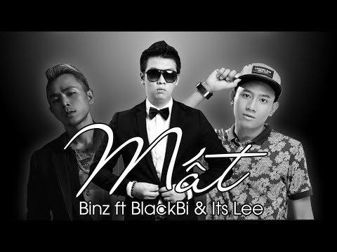 Mất - BlackBi (Thái Vũ FAPtv) x Binz x ItsLee | MV Lyrics - Thời lượng: 3 phút, 17 giây.