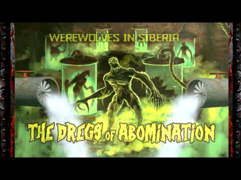 Werewolves in Siberia - The Dregs of Abomination