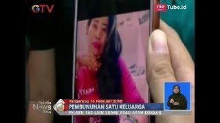 Video Terkait Pembunuhan Satu Keluarga di Tangerang, Inilah Motifnya - BIS 14/02 MP3, 3GP, MP4, WEBM, AVI, FLV Februari 2018