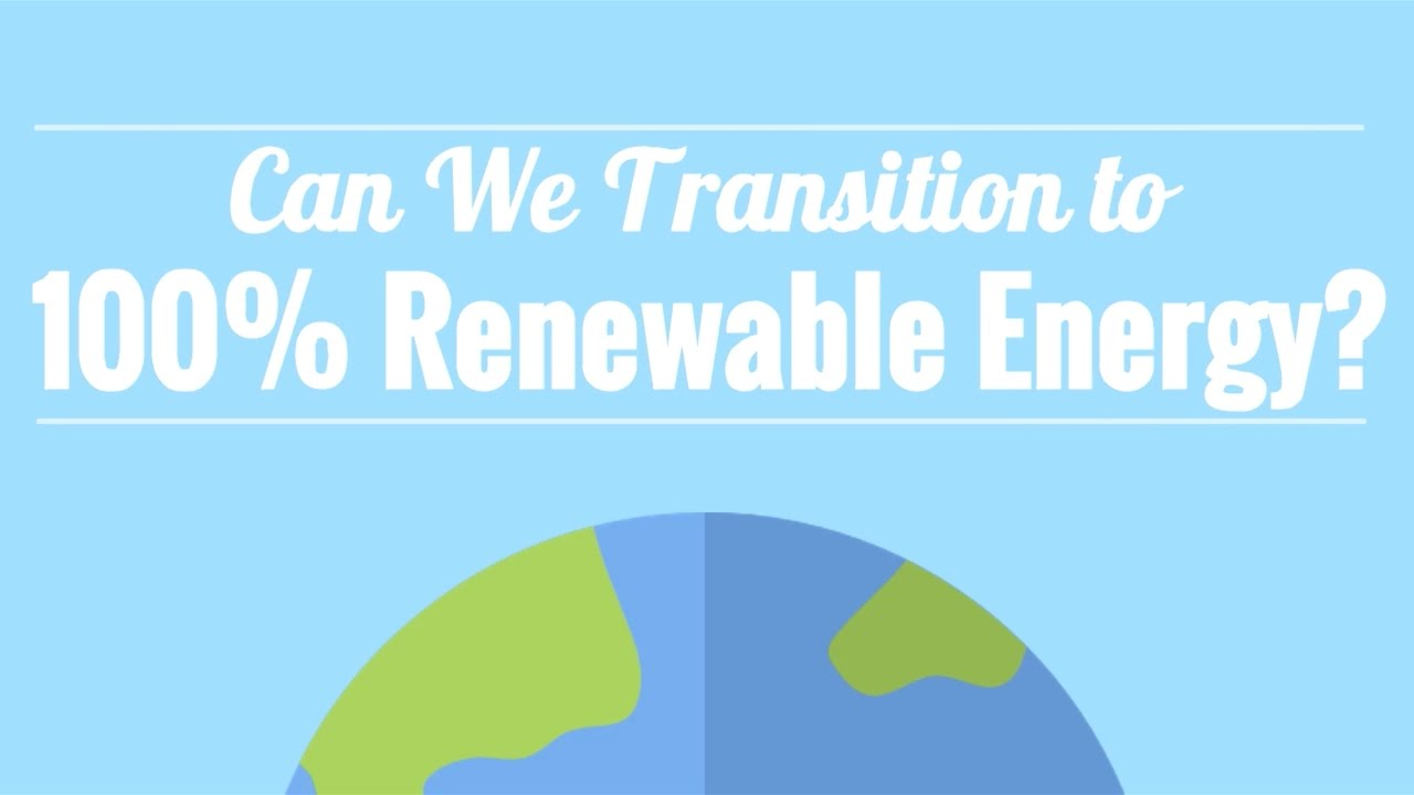 Can We Run on 100% Renewable Energy?