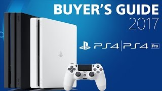 PlayStation 4 Buyer's Guide | 2017