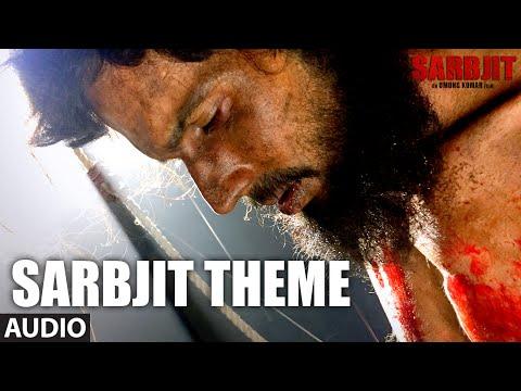 SARBJIT THEME Full Song | Aishwarya Rai Bachchan,