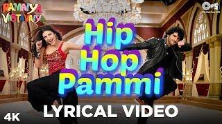 Hip Hop Pammi Lyrical - Ramaiya Vastavaiya | Girish Kumar, Shruti Haasan | Mika Singh, Monali Thakur