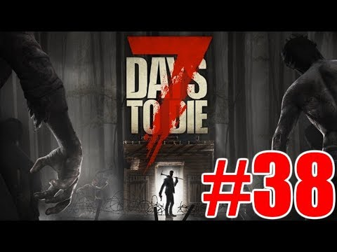 The FGN Crew Plays: 7 Days to Die #38 - Pipe Bomb Shakedown (видео)