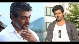 Ajith's Words made me feel Confident says Sivakarthikeyan